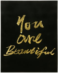 "'""you are beautiful"" canvas painting."