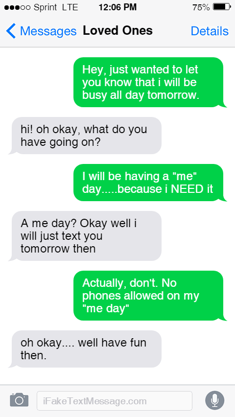 "An image of a mock iphone text screen with text conversations about a ""me day"""